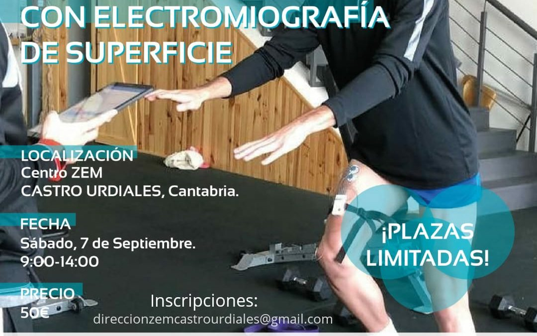 Curso de Valoración y Rehabilitación Musculo-Esquelética con electromiografía de superficie.