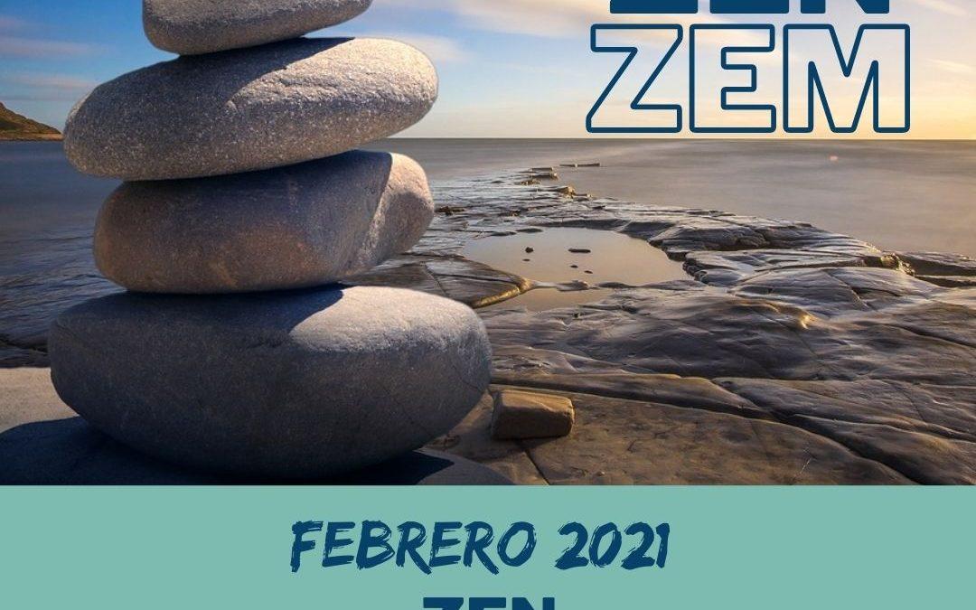 Febrero 2021 ZEN en ZEM